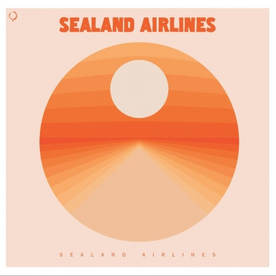 SEALAND AIRLINES - Sealand Airlines (The Sign Records/2020)