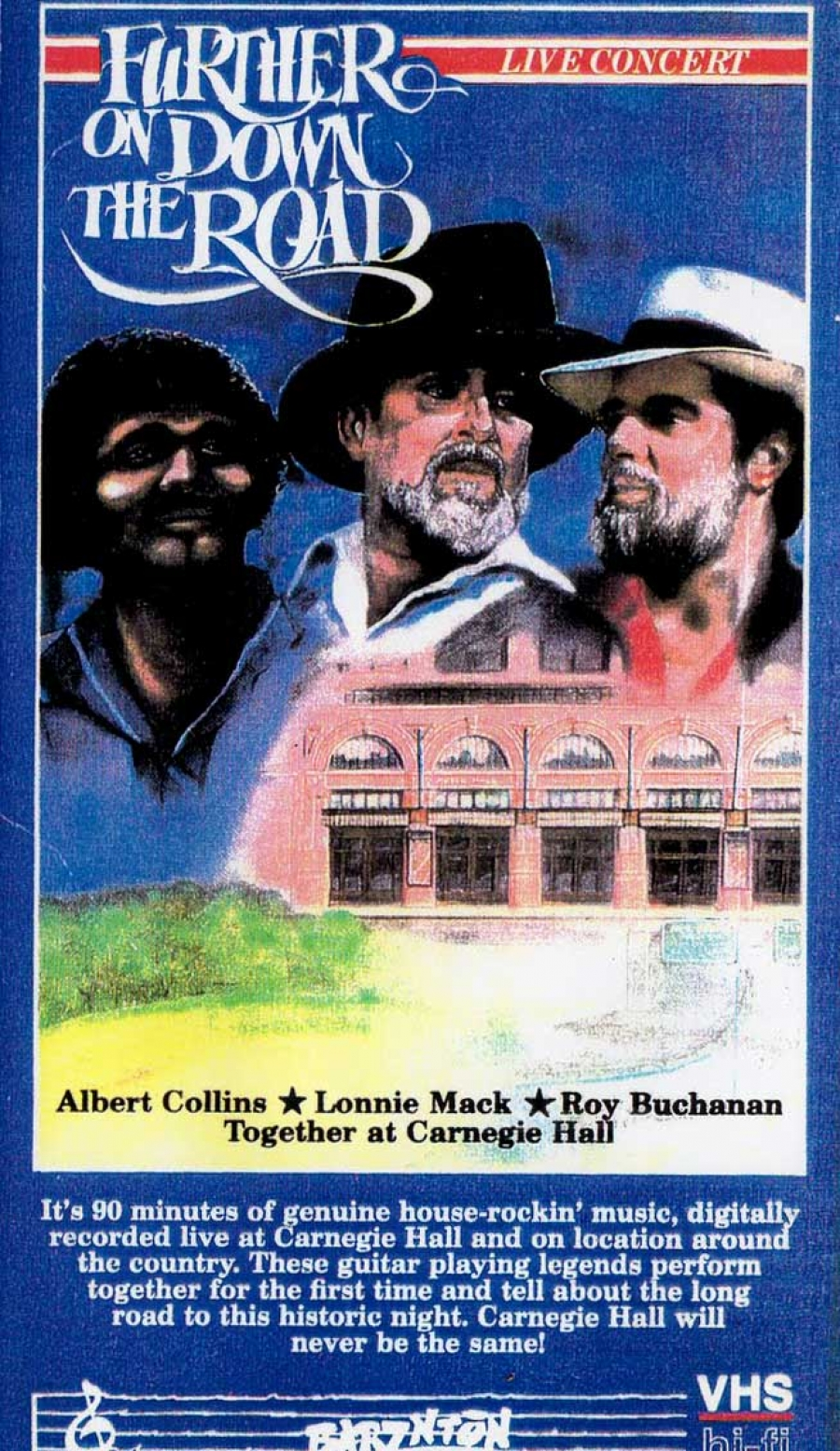 "MONUMENTS: ALBERT COLLINS / LONNIE MACK / ROY BUCHANAN ""Further Up on the Road"" DVD Concert (Praxis Media - 1988)"