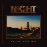 NIGHT – High Tides-Distant Skies  (The Sign Records/2020)