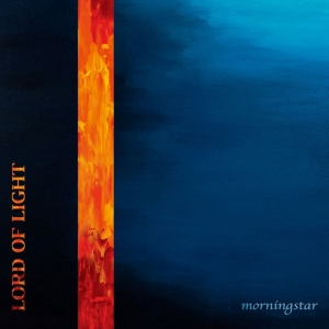 LORD OF LIGHT – Morningstar  (No Remorse Records/2020)