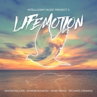 INTELLIGENT MUSIC PROJECT V – Life Motion (Intelligent Music/2020)