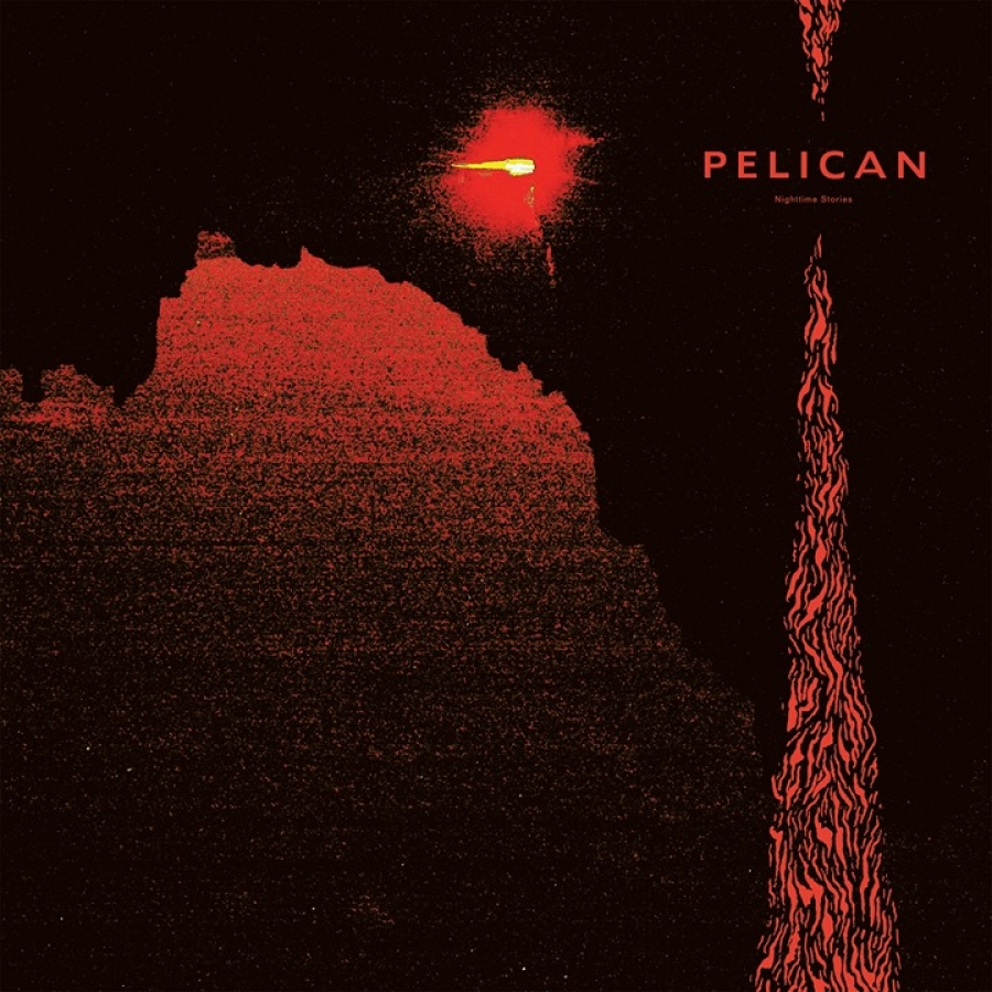 PELICAN – Nighttime Stories  (Southern Lord Records/2019)