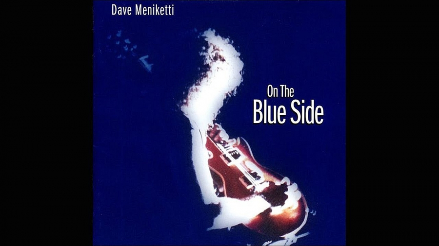 "DAVE  MENIKETTI ""On The Blue Side"" (Dream Catcher)"