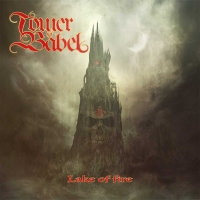 TOWER OF BABEL - 'Lake of Fire