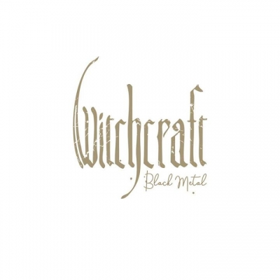 WITCHCRAFT - Black Metal  (Nuclear Blast/2020)