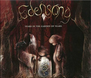 EDENSONG – Years In The Garden Of Years (Laser's Edge)