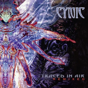 CYNIC – Traced In The Air - Remixed  (Season Of Mist Records/2019)