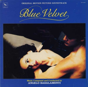 "ANGELO BADALAMENTI – ""Blue Velvet"" Original Soundtrack (Fire Records)"