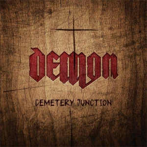 "DEMON - ""Cemetery Junction"" (Clay Records – 2016)"