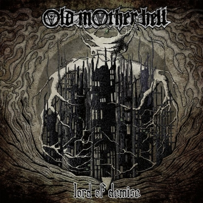OLD MOTHER HELL – Lord Of Demise  (Cruz Del Sur Music/2020)
