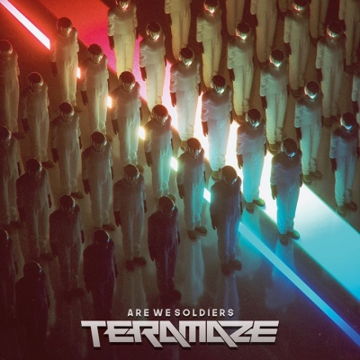 TERAMAZE – Are We Soldiers  (Music Theories Recordings/Mascot Label Group/2019)