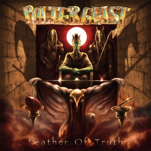 POLTERGEIST - Feather Of Truth  (Massacre Records/2020)