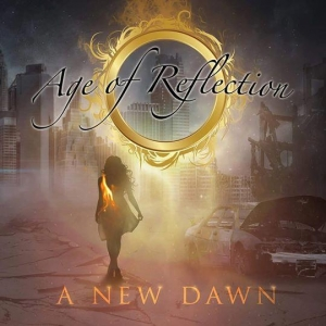 AGE OF REFLECTION – A New Dawn  (AOR Heaven Records/2019)