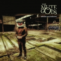 THE MUTE GODS – Atheists And Believers  (InsideOut Music/2019)