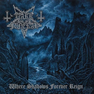 DARK FUNERAL Where Shadow Forever Reign (Century Media)