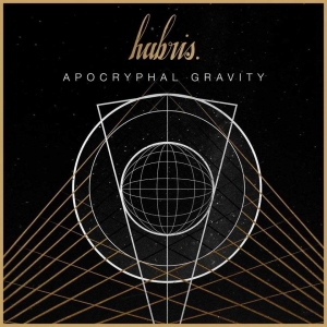 "HUBRIS. - ""Apocryphal Gravity"" (Cold Smoke Records - 2017)"