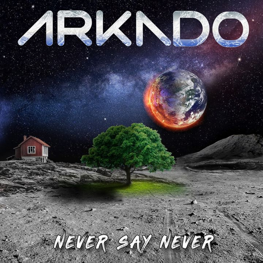 ARKADO – Never Say Never  (AOR Heaven/2020)
