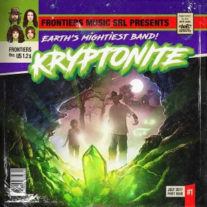 "KRYPTONITE - ""Kryptonite""  (Frontiers  2017)"