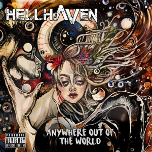 "HellHaven - ""Anywhere Out Of The World""  (Pronet Records)"