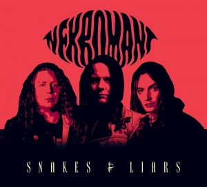 "NEKROMANT - ""Snakes & Liars"" (Transubstans Records  2017)"