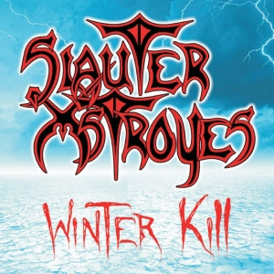 "SLAUTER XTROYES – ""Winter Kill"" (Self-Financed 1985)"
