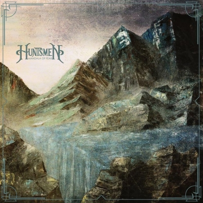 HUNTSMEN – Mandala of Fear  (Prosthetic Records/2020)
