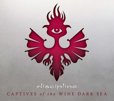 "DISCIPLINE – ""Captives Of The Wine Dark Sea"" (Lasers Edge 2017)"