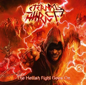 "ETERNAL THIRST - ""The Hellish Fight Goes On"" (Metal On Metal)"