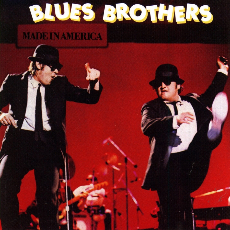 "MONUMENTS: THE BLUES BROTHERS ""Made in America"" (Atlantic -1980)"