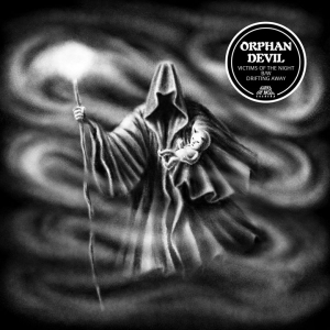 ΟRPHAN DEVIL - Victims of The Night/Drifting Away (ΕP) - (Gates Of Hell Records/2020)