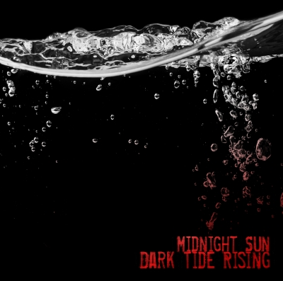 MIDNIGHT SUN – Dark Tide Rising  (SonicBond Publishing/2019)