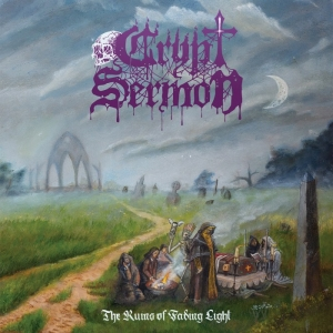 CRYPT SERMON – The Ruins of Fading Light  (Dark Descent Records/2019)