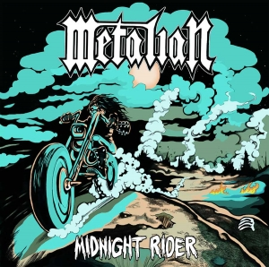 "METALIAN - ""Midnight Rider"" (Heavy Artillery  2017)"