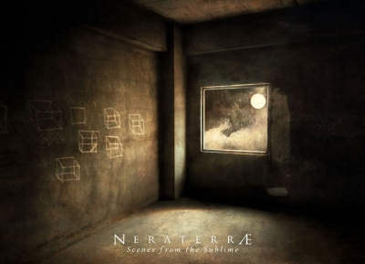 NERATERRÆ - Scenes From the Sublime  (Cyclic Law/2020)