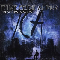 TIMECODE ALPHA - Place du Martyr  (2019)