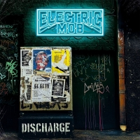 ELECTRIC MOB – Discharge (Frontiers Music/2020)