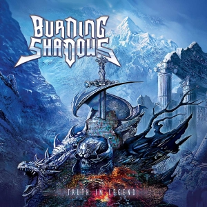 "BURNING SHADOWS – ""Truth in Legend"" (Self Financed - 2017)"