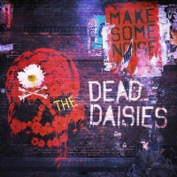 The Dead Daisies – Make Some Noise (SPV)