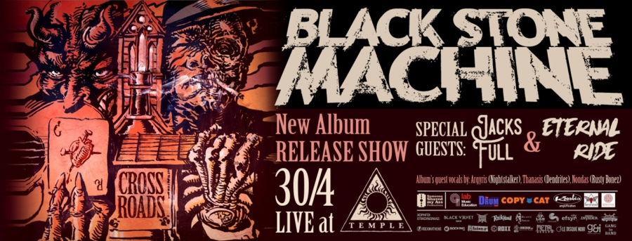 "Black Stone Machine ""Crossroads"" release show Special guests: Jacks Full + Eternal Ride"