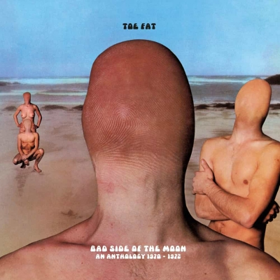 TOE FAT - Bad Side of The Moon: An Anthology 1970-1972 (Esoteric Recordings / 2021)