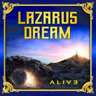 LAZARUS DREAM – Alive  (Pride & Joy Music/2020)