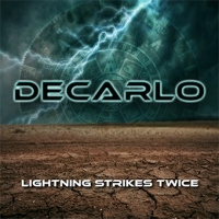 DECARLO – Lightning Strikes Twice  (Frontiers Music/2020)