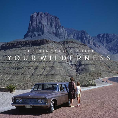 THE PINEAPPLE THIEF – Your Wilderness (K-scope)