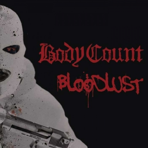 "BODY COUNT ""Bloodlust"" (Century Media)"
