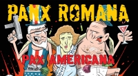 "LOCAL HEROES: PANX ROMANA ""Pax Americana"" Gatefold LP + CD"