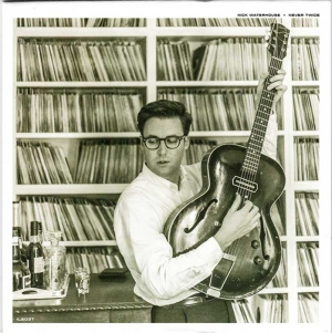 NICK WATERHOUSE - Never Twice (Rockarolla)