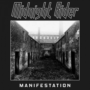 "MIDNIGHT RIDER ""Manifestation"" (Massacre 2017)"
