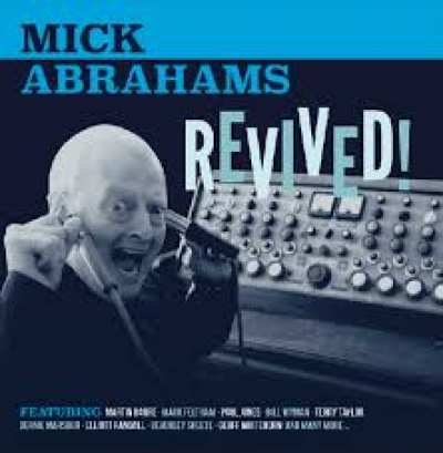 MICK ABRAHAMS - Revived (Gonzo Multimedia)
