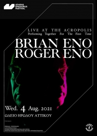 BRIAN ENO and ROGER ENO - LIVE AT THE ACROPOLIS