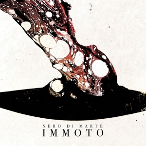 NERO DI MARTE – Immoto  (Season of Mist/2020)
